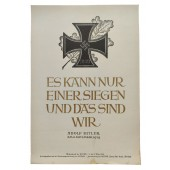 "NSDAP poster: ""Only one can win and that's us"". Adolf Hitler."