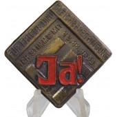 """NSDAP supperter badge """"12.11.1933-JA!"""""""