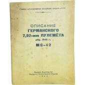 Red Army manual for the German 7,92-mm machine gun - MG 42,  1944.