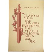 "Weekly NSDAP mottos poster - ""Only the people who keep their hearts hard and bare are awarded with sword of blessing and victory"""