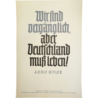 Weekly saying of the NSDAP, poster - We are ephemeral, but Germany has to live!  Adolf Hitler.. Espenlaub militaria