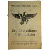 German East is back to the Reich. Propaganda teaching book for HJ