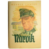 """Narvik"" Victory of Faith by Werner Fantur with lots of illustrations."