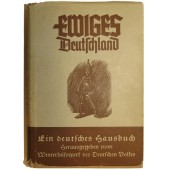 "Propaganda book ""Eternal Germany""- the WHW edition, 1940. ""Ewiges Deutschland"""