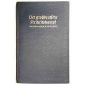 """The battle for the freedom of the Great Germany"", Volume II, Speeches of Adolf Hitler"