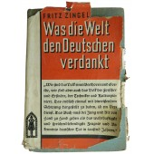 Propaganda book. What the world owes to the Germans?