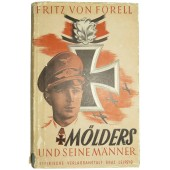 "The biography and life of the German Luftwaffe ace -""Mölders und seine Männer"""