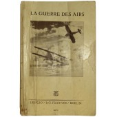 "3rd Reich issue of the WW1 french book ""La Guerre des Airs""."