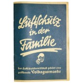 Lüftschütz booklet for each German family, know all about air raid, and be ready for it