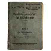 Training instruction for the Wehrmacht infantry. The Rifle Company H.Dv 130/2b. Volume b