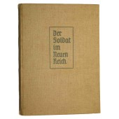 "Illustrated propaganda book - The soldier of the New Reich- ""Der Soldat im Neuen Reich"""