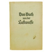 Propaganda book on the activities of the Air Force of the Third Reich -Luftwaffe