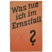 What do I do in an emergency published in order of H Himmler