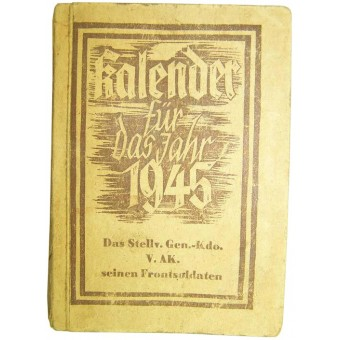 Diary-Calendar issued in 1945 year by Divisional Stuff of V Armee Korps. Espenlaub militaria